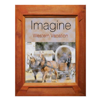 Imagine Western Vacations Poster