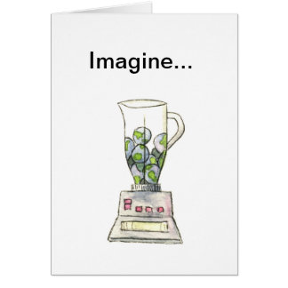 Imagine Whirled Peas Card