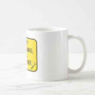 I'me not trespassing, I'm a Geologist. Coffee Mug
