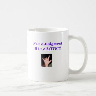 IMG_0670 - Copy, F i r e JudgmentH i r e LOVE!!! Basic White Mug