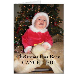 IMG_2252, Christmas Has Been CANCELLED! Card