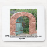 IMG_3443, When one door closes another always o... Mousepads
