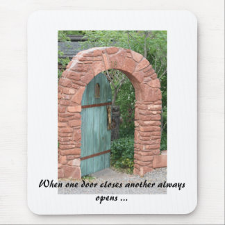 IMG_3443, When one door closes another always o... Mouse Pad