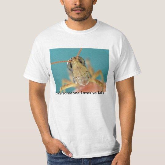 IMG_4032, Smile someone Loves ya Babe T-Shirt