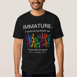 Immature Tshirt