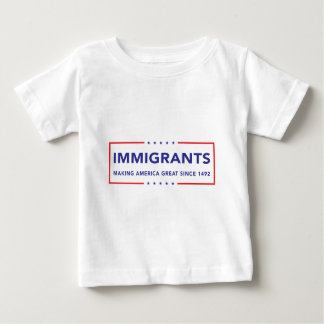 Immigrants Baby T-Shirt