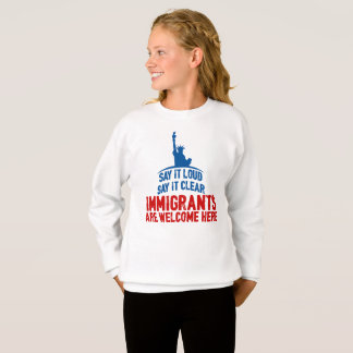 Immigrants Welcome Girl's Sweatshirt