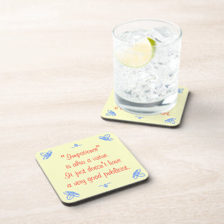 Impatience is also a virtue beverage coasters