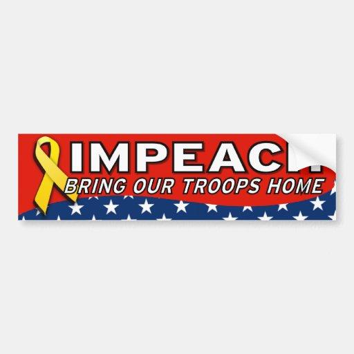IMPEACH BRING TROOPS HOME BUMPER STICKER