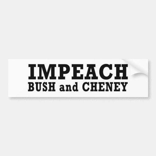 Impeach Bush & Cheney Bumper Sticker