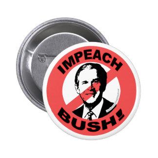 Impeach Bush Pinback Buttons