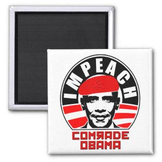 Impeach Comrade Obama Square Magnet