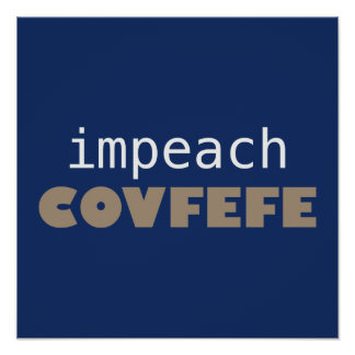 Impeach covfefe poster