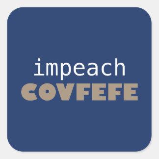Impeach covfefe square sticker