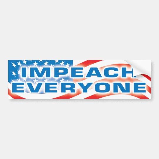 impeach everyone bumper sticker
