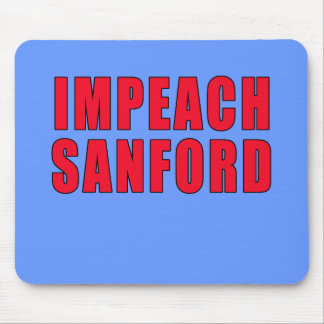 Impeach Governor Mark Sanford Mouse Pad