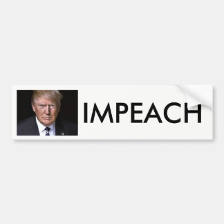Impeach Impeach Impeach anti-Donald Trump Bumper Sticker