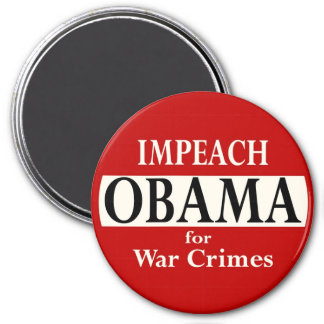 Impeach Obama for War Crimes 7.5 Cm Round Magnet