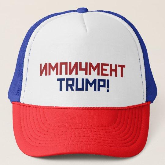 Impeach President Trump - Russian Font Cap