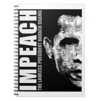 Impeach The Lawless President Spiral Note Book
