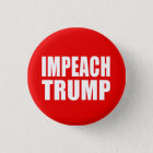 """IMPEACH TRUMP"" 3 CM ROUND BADGE"