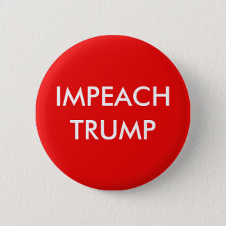 Impeach Trump 6 Cm Round Badge
