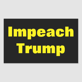 Impeach Trump Anti Donald Trump Predident Sticker