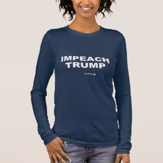Impeach Trump Long Sleeve T-Shirt
