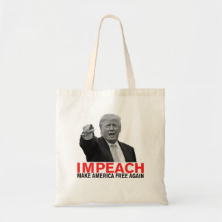 Impeach Trump Make America Free Again! Tote Bag