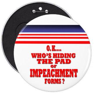Impeachment Forms 6 Cm Round Badge