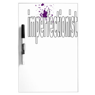 imperfectionst dry erase boards