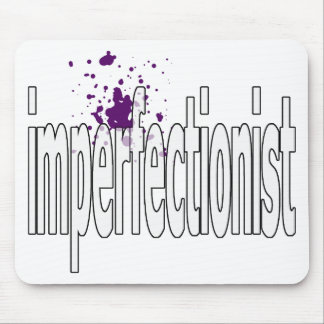 imperfectionst mouse mat