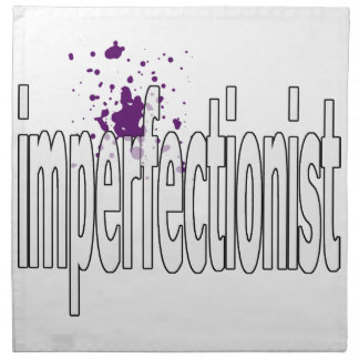 imperfectionst printed napkins