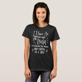 Important Job Being A Mother Fun Text Slogan T-Shirt