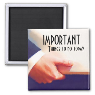 Important things to do Reminder Agenda Square Magnet