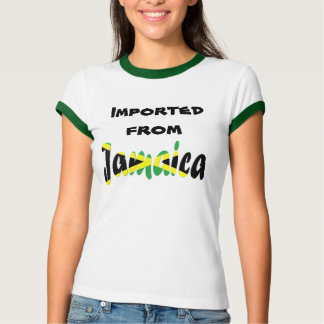 Imported from Jamaica Shirts