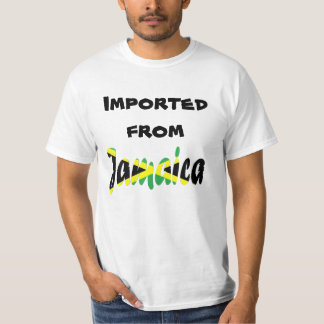 Imported from Jamaica T-Shirt