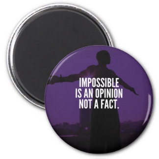 Impossible Is An Opinion - Workout Motivational 6 Cm Round Magnet