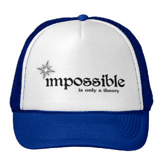 Impossible is Only a Theory Inspiration Motivation Cap