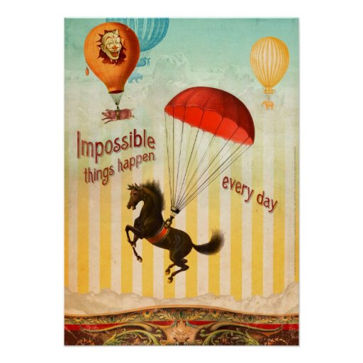 Impossible Things Happen Every Day (Poster) Poster