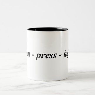 Impressing Mug