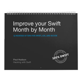 Improve Your Swift Month by Month Wall Calendar