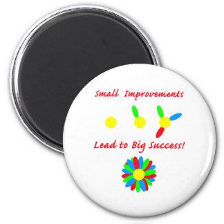 Improvement Success Fridge Magnet