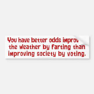 Improving Society by Voting Bumper Sticker