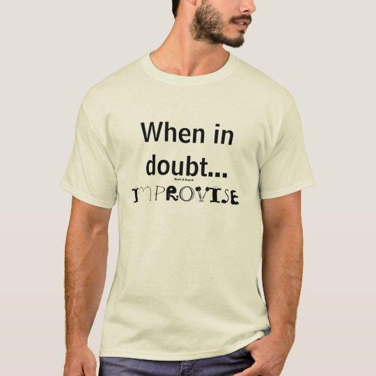 IMPROVISE T-Shirt