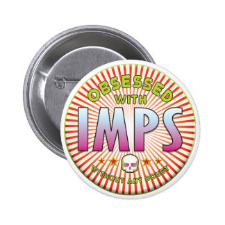 Imps Obsessed R Pin