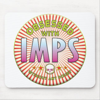 Imps Obsessed R Mouse Pad