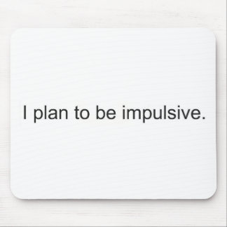 Impulsive Mouse Mat