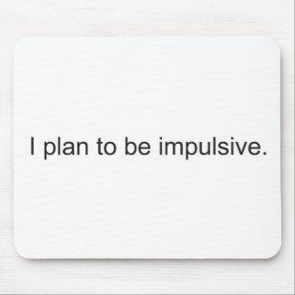 Impulsive Mouse Pad