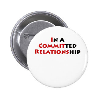 In A Committed Relationship Pin